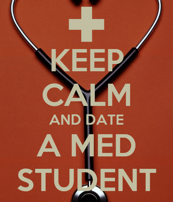 Advice for dating a med student