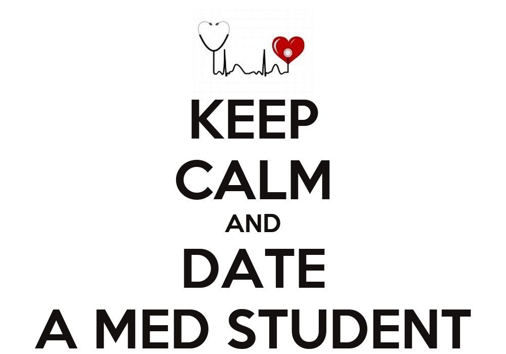 dating a med student advice quotes