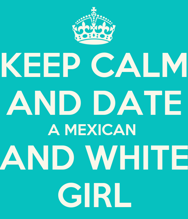 Benefits of dating a latino white girls