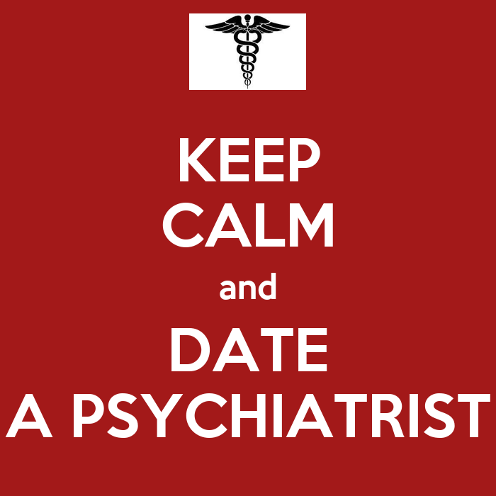 Would You Date A Psychiatrist? 1
