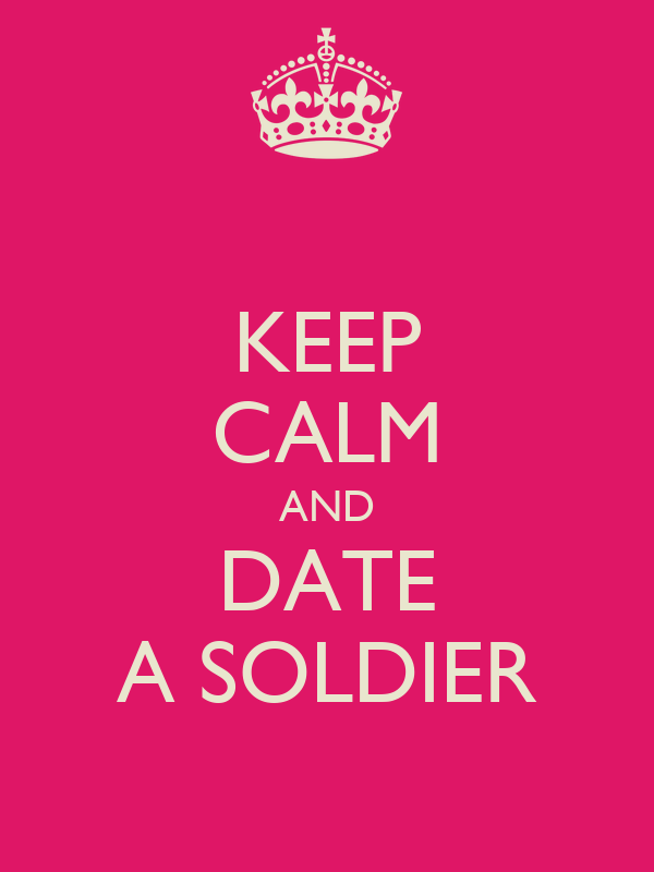 Keep calm and date a soldier keep calm and carry on image generator