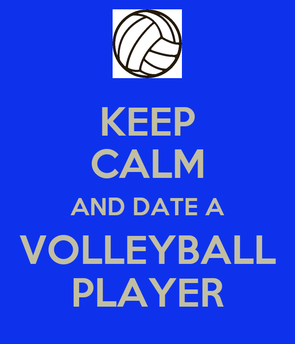 advantages of dating a volleyball player Sand volleyball has it's advantages playing beach volleyball will not only make you a better indoor player, but the sand is easier on your body doubles teaches you.
