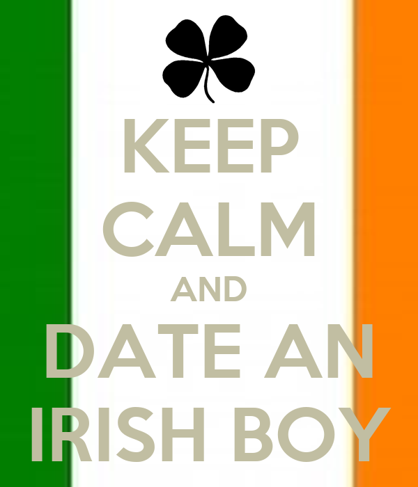 Dating an irish lad