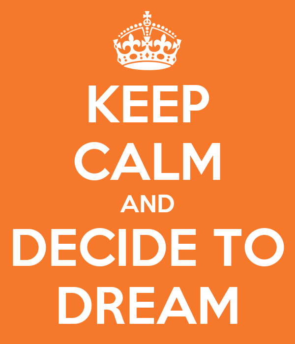 how to decide your dreams