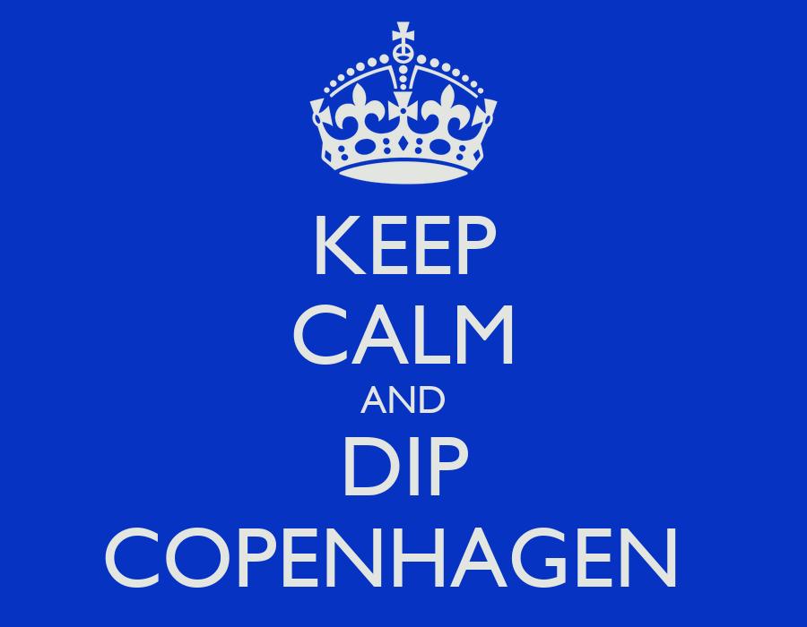 Keep Calm And Dip Copenhagen