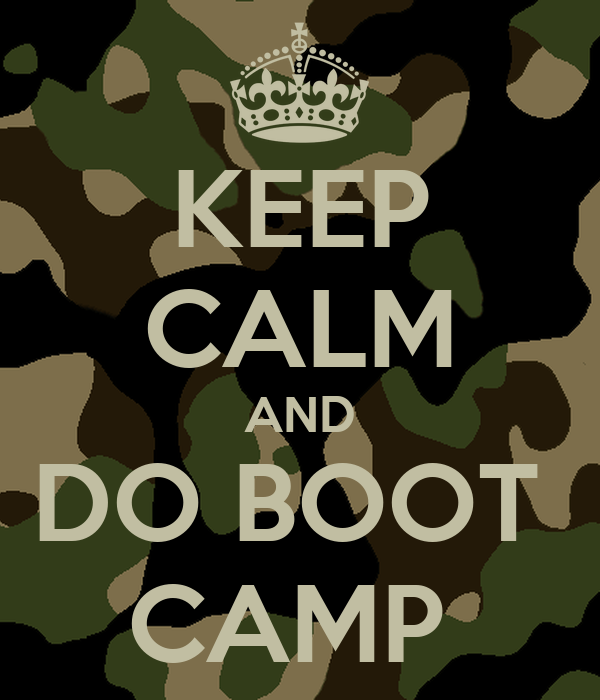 Keep Calm And Do Boot Camp Keep Calm And Carry On Image