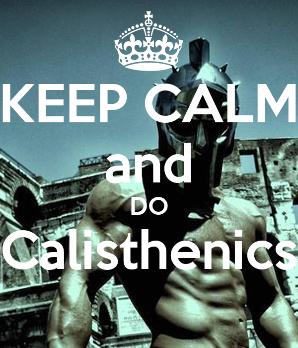 Calisthenics: KEEP CALM And DO Calisthenics Poster