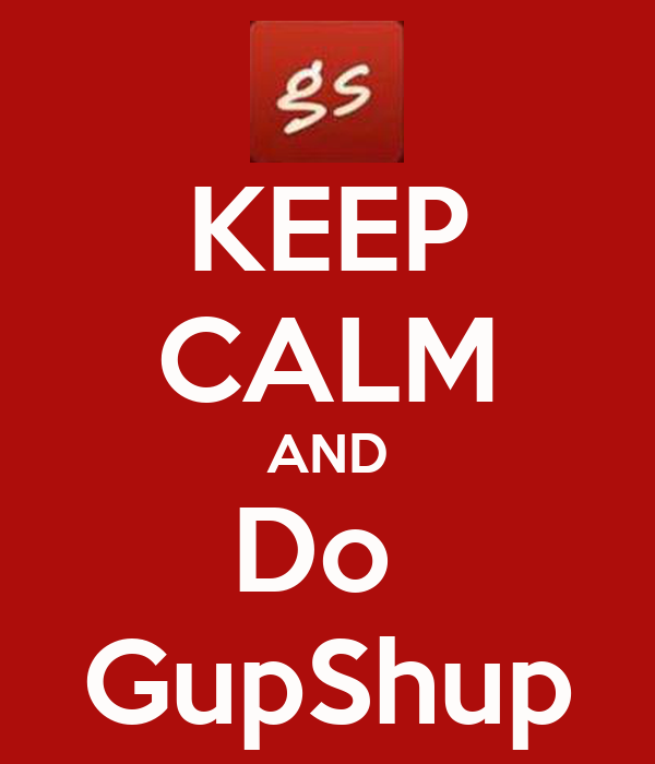 http://sd.keepcalm-o-matic.co.uk/i/keep-calm-and-do-gupshup-1.png