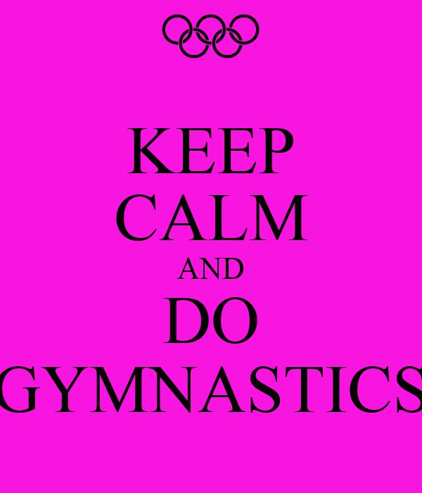 Keep Calm Gymnastics Print Keep Calm and Flip on ...  |Keep Calm Gymnastics