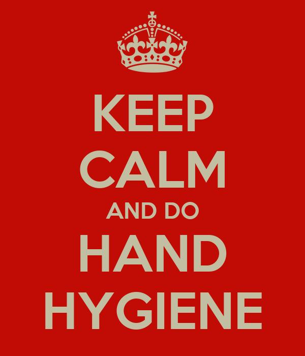 Hand hygiene posters keep calm and do hand hygiene
