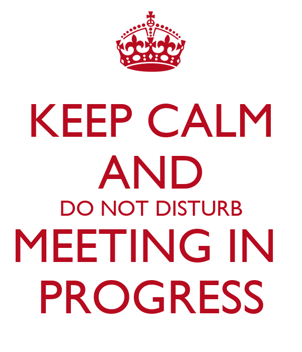 meeting in progress do not disturb signs