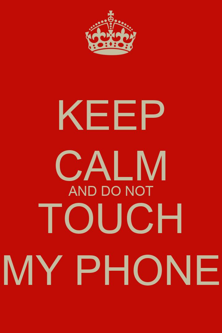 do not touch my phone wallpaper hezuvime