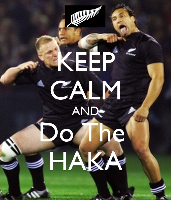 KEEP CALM AND Do The HAKA Poster All Black Fan Keep Calm o Matic