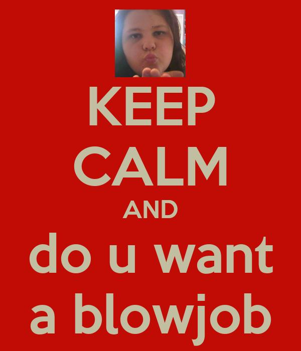 I want blow job