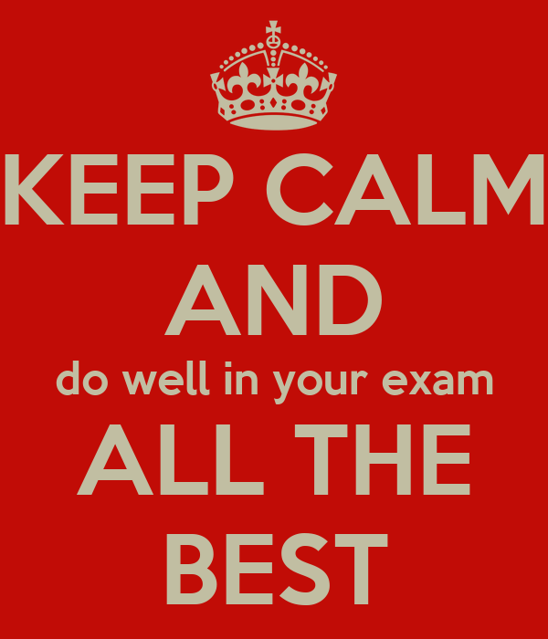 Exambest: KEEP CALM AND Do Well In Your Exam ALL THE BEST Poster