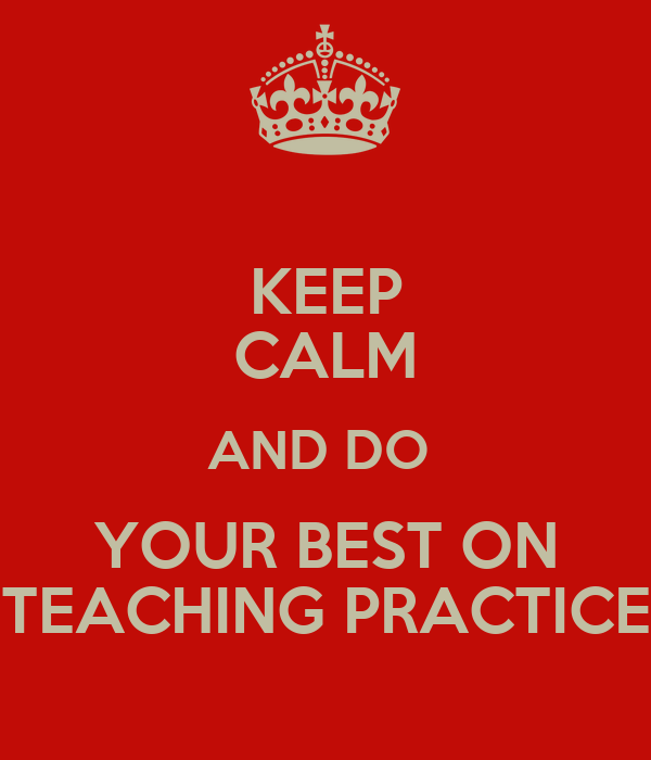 teaching practice What made you want to look up practice teaching please tell us where you read or heard it (including the quote, if possible) please tell us where you read or heard it (including the quote, if possible.