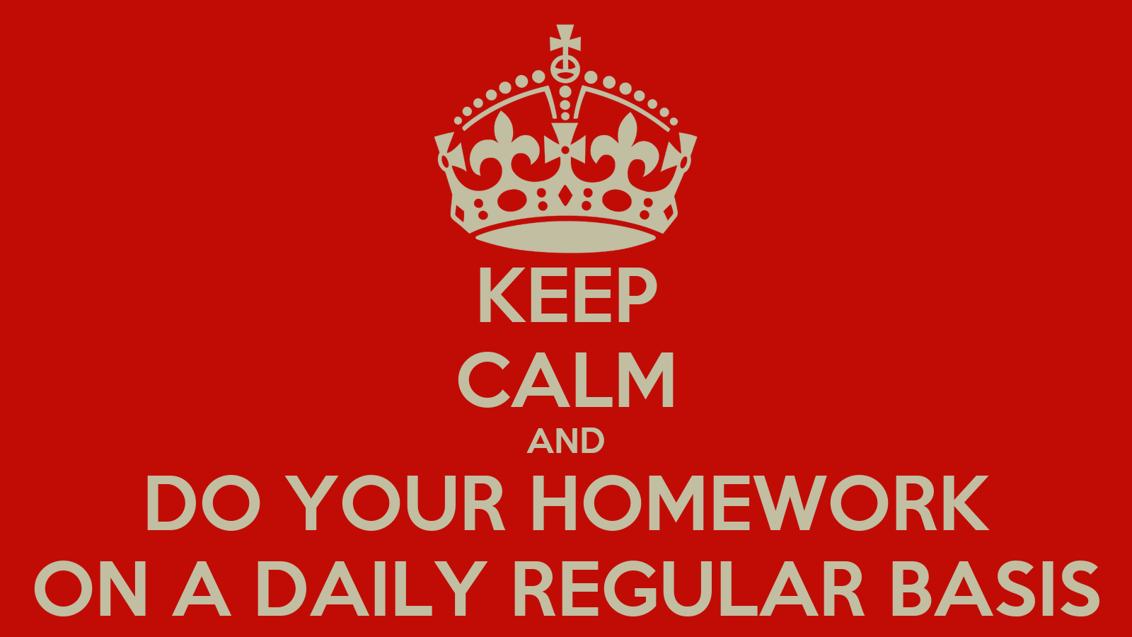 how to do your homework How to do homework fast doing homework can be tiresome and exhausting it requires a lot of your time and energy sometimes it may even seem to you that doing homework steals your life, as this activity can be extremely time-consuming.