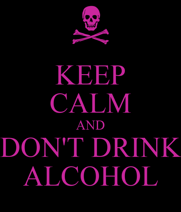 keep calm and don 39 t drink alcohol poster maddi keep. Black Bedroom Furniture Sets. Home Design Ideas