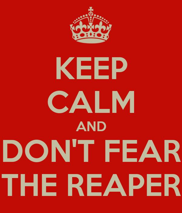 Fear The Reaper Wallpaper Don't Fear The Reaper