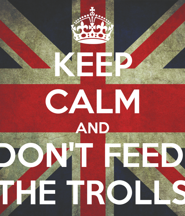 RIO 2016 SUL CEMENTO!! Keep-calm-and-don-t-feed-the-trolls-18