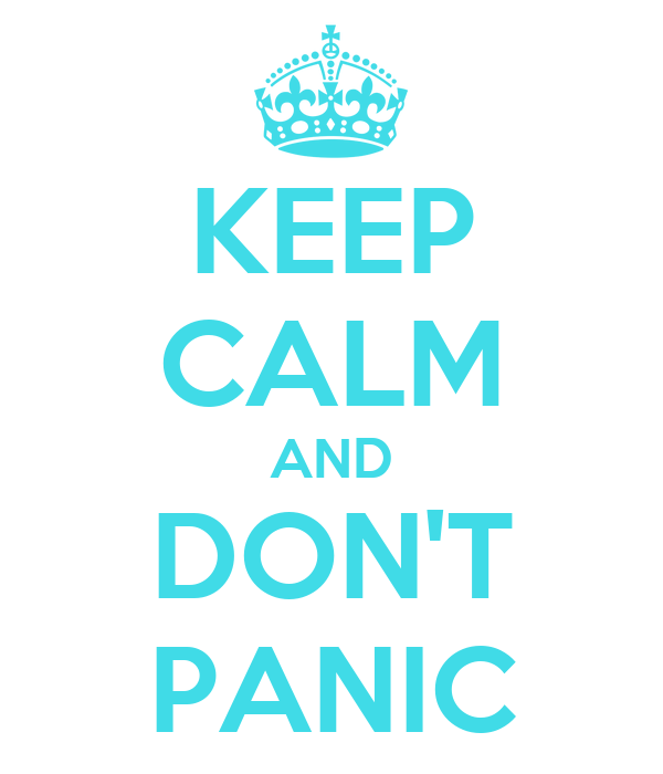 keep-calm-and-don-t-panic-210.png