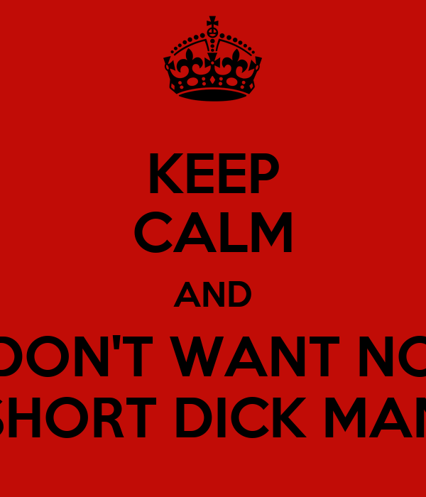 No Short Dick Man 97