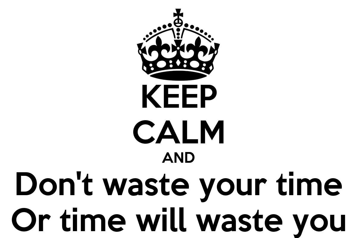how to waste your time Heelo we've wasted much time ____to him a talking b on talking i learned that waste time on sth , waste time in doing sth , is that right.