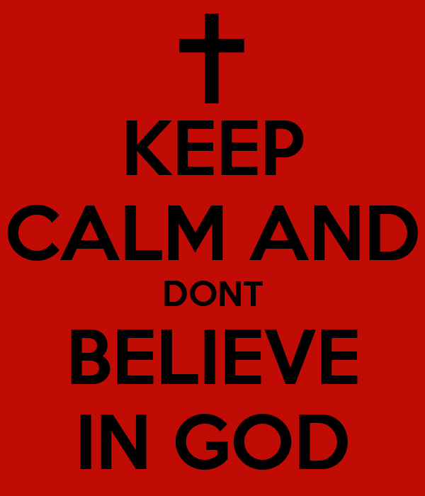why i dont believe in god 55 quotes about believing in god  why then do you accuse me of blasphemy because i said,  they don't want to risk anything, to believe god,.
