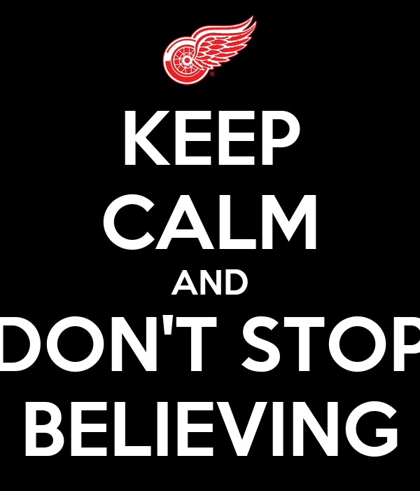 keep-calm-and-dont-stop-believing-21.png