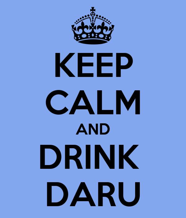 [62] [Bruno] [Andaruca] ÇA FAIT PLAIZ !!! - Page 15 Keep-calm-and-drink-daru-2