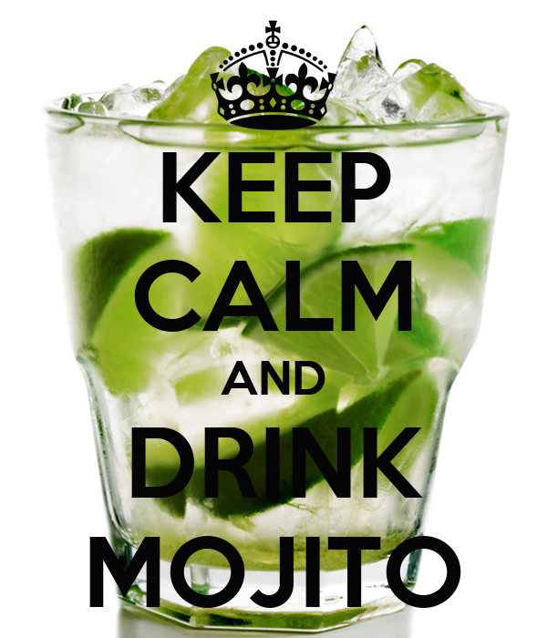 keep calm and drink mojito poster gabry keep calm o matic. Black Bedroom Furniture Sets. Home Design Ideas