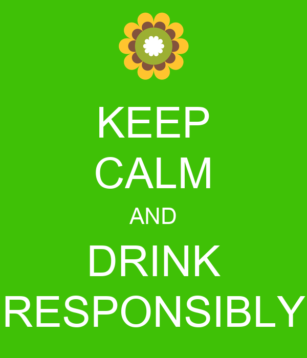 drink responsibly wallpaper - photo #1