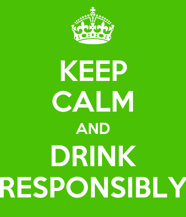 drink responsibly wallpaper - photo #11