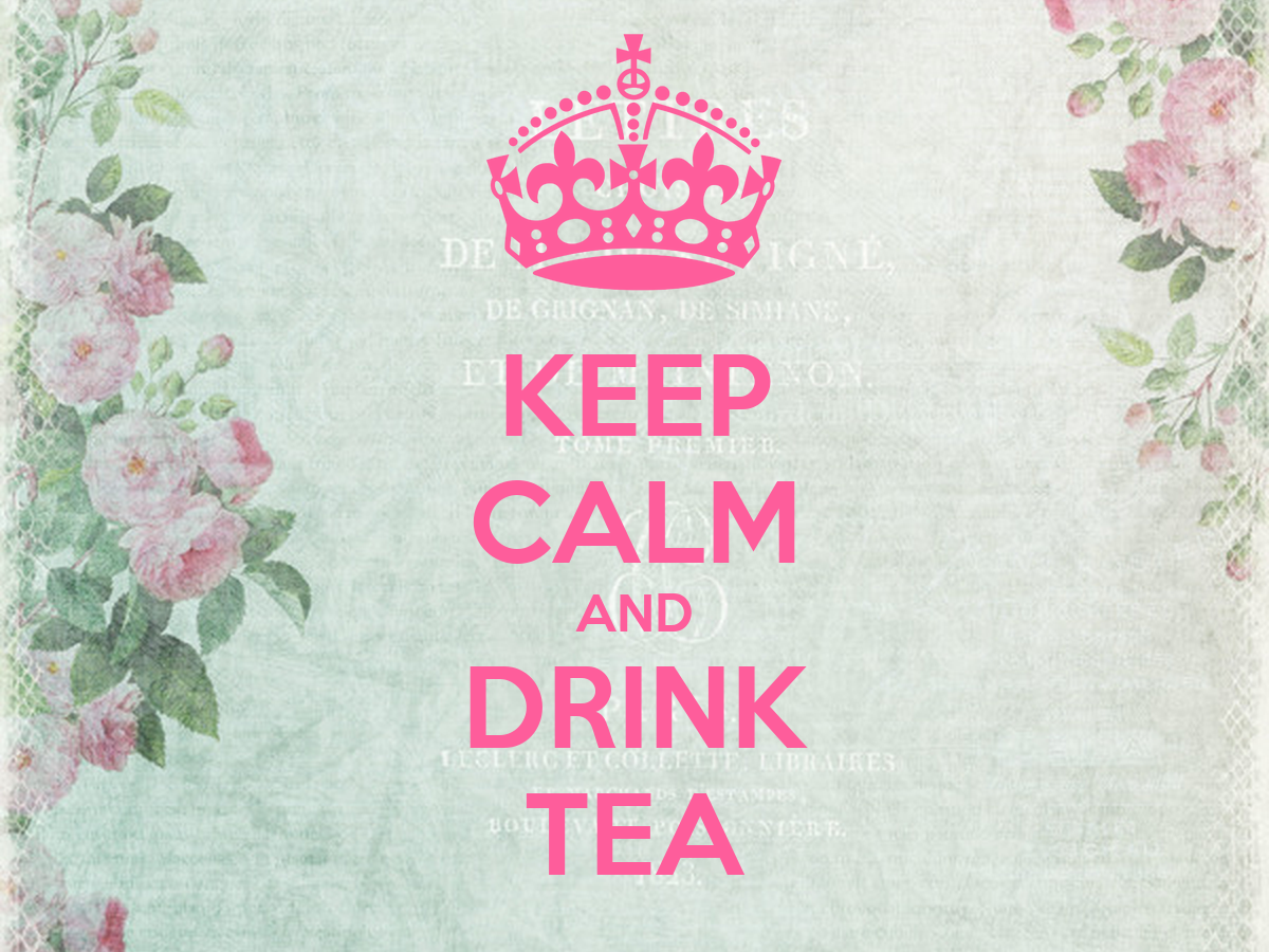 Keep calm and drink tea keep calm and carry on image generator