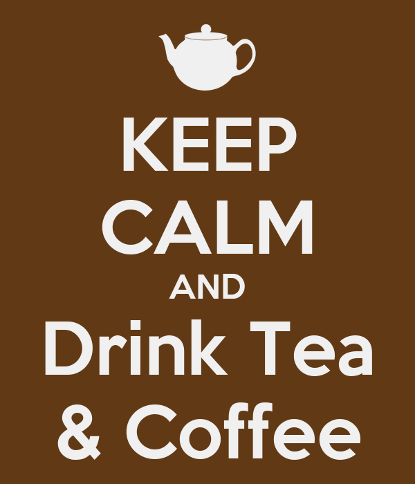 keep calm and drink tea coffee poster henry keep calm o matic. Black Bedroom Furniture Sets. Home Design Ideas