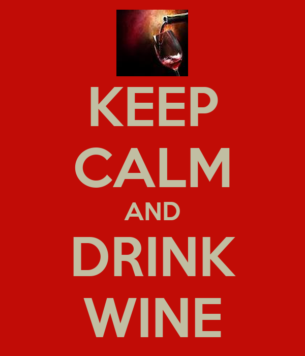 Keep calm and drink wine poster bella keep calm o matic