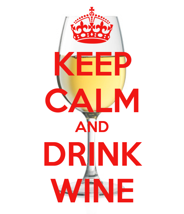 Keep calm and drink wine keep calm and carry on image generator