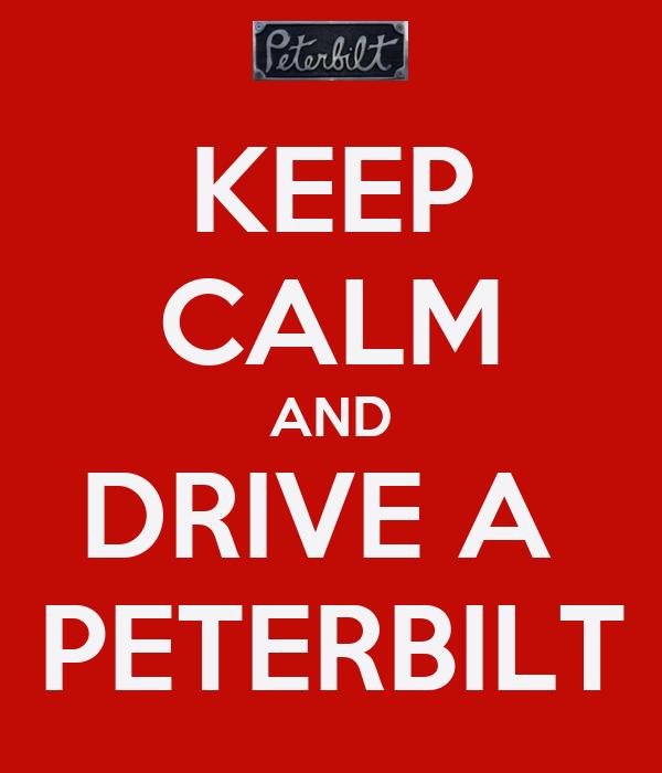 Peterbilt Emblem Wallpaper Calm and drive a peterbilt