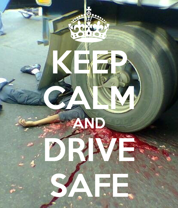 KEEP CALM AND DRIVE SAFE Poster   levy