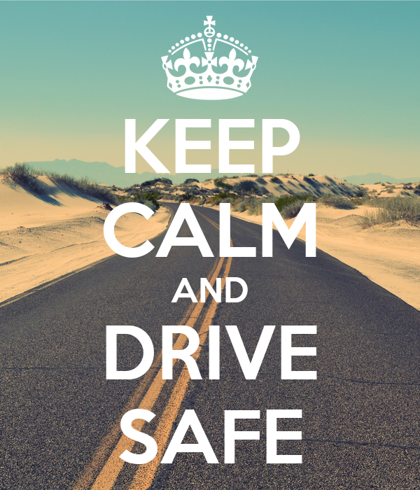 Keep-calm-and-drive-safe-340