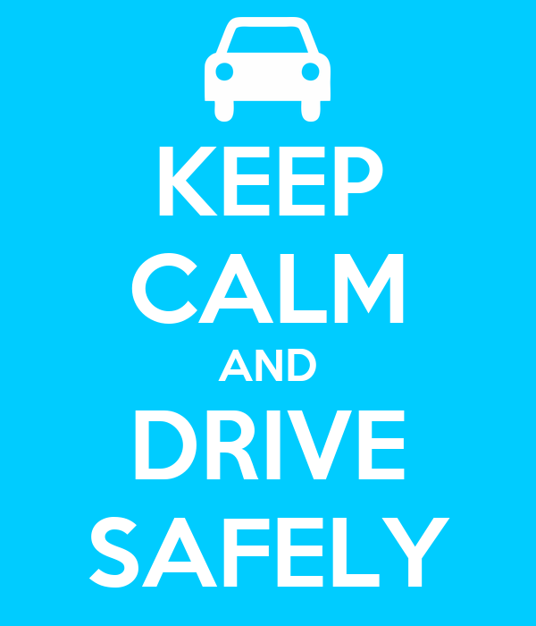 KEEP CALM AND DRIVE SAFELY Poster | adrian etantyo