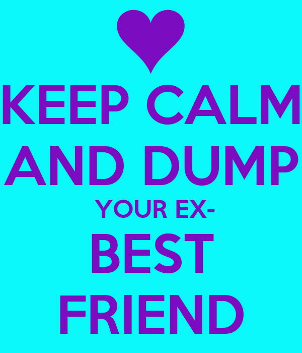 dating your exs friend bad Learn whether it is a good idea or not to date a friend of your ex-boyfriend.