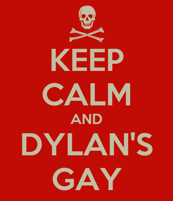 Is dylan gay