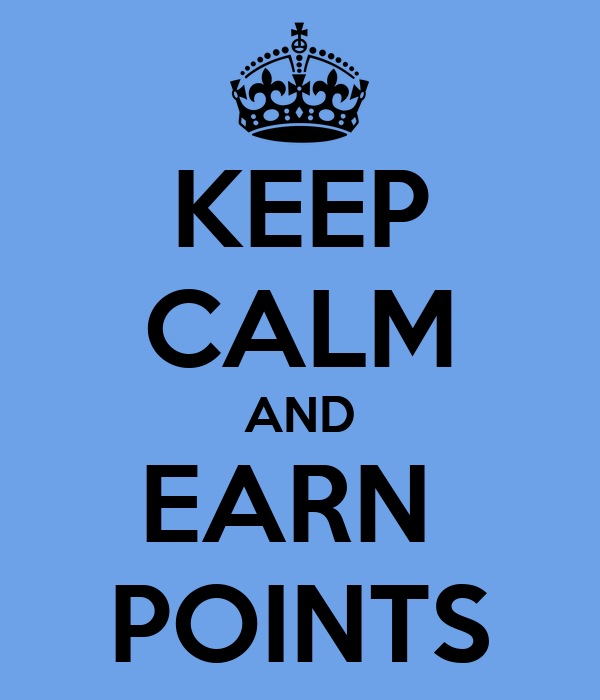 Keep Calm And Earn Points Poster Kellyee Keep Calm O Matic
