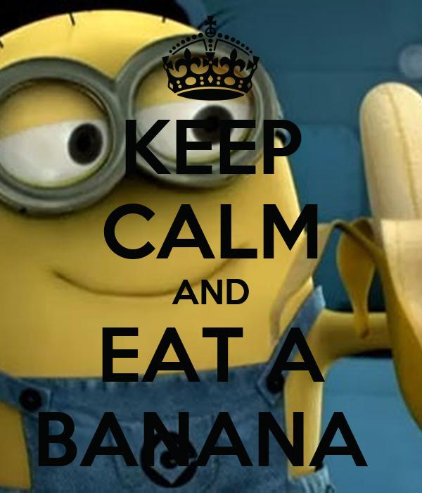 keep-calm-and-eat-a-banana-201.png
