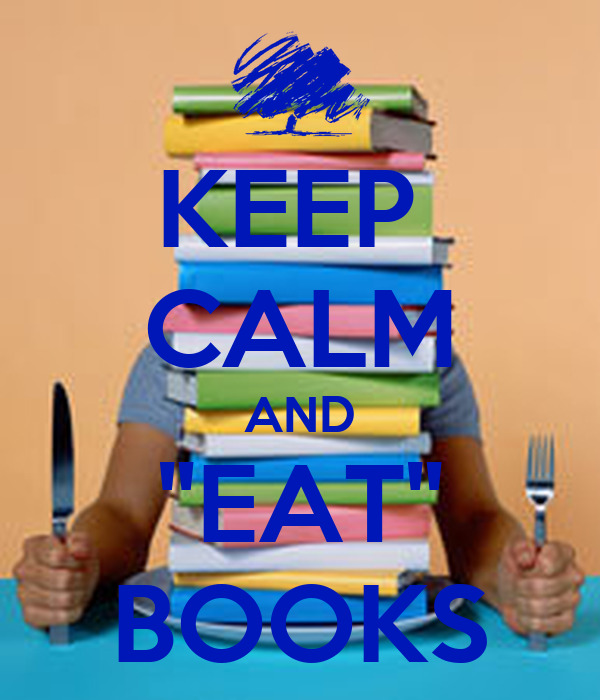 http://sd.keepcalm-o-matic.co.uk/i/keep-calm-and-eat-books.png