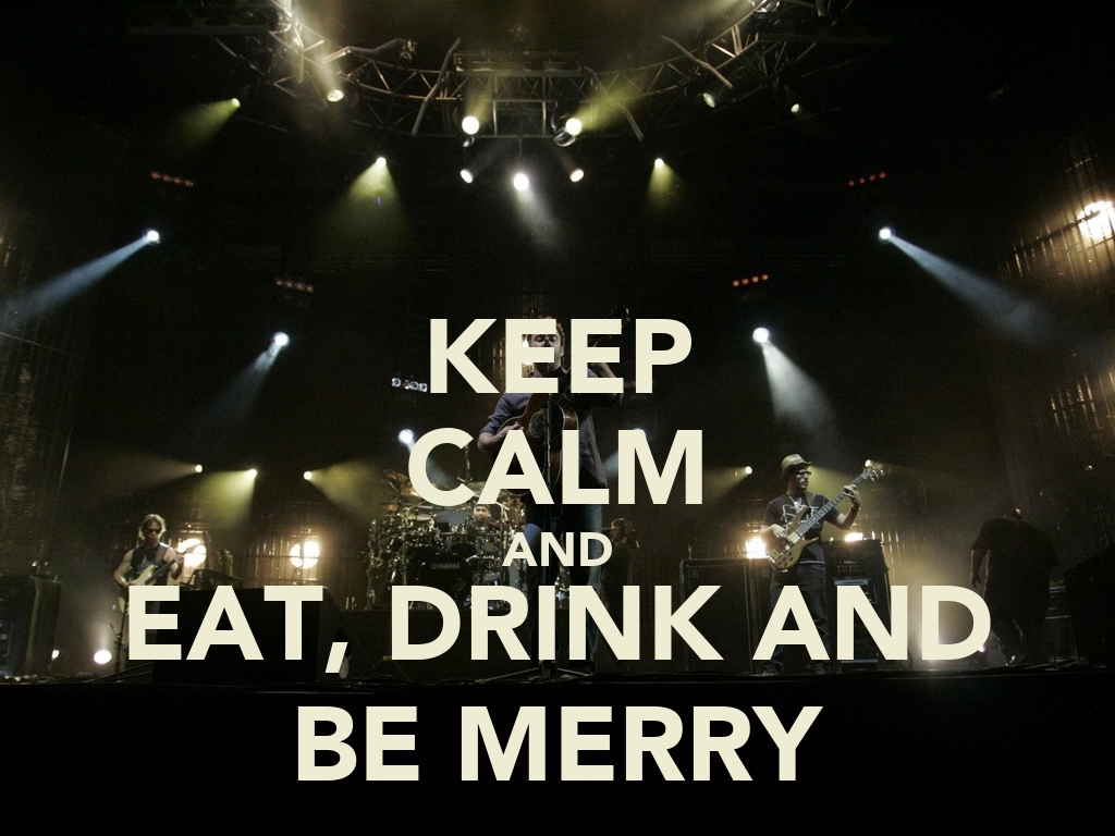 Keep calm and eat drink and be merry poster brian for Something different to eat tonight