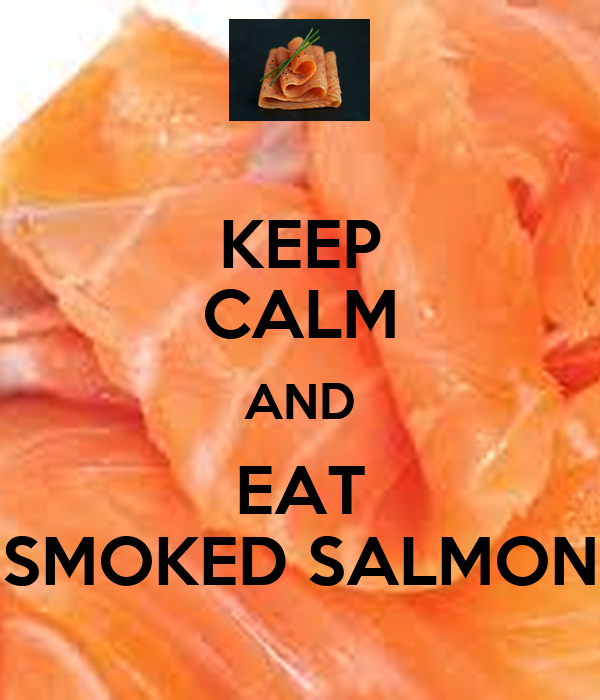 keep calm and eat smoked salmon poster slangers keep calm o matic. Black Bedroom Furniture Sets. Home Design Ideas