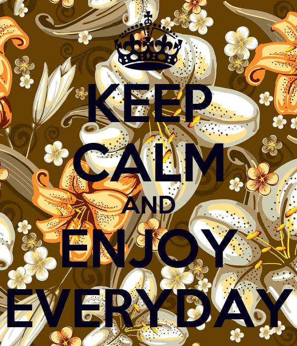 Enjoy - Everyday