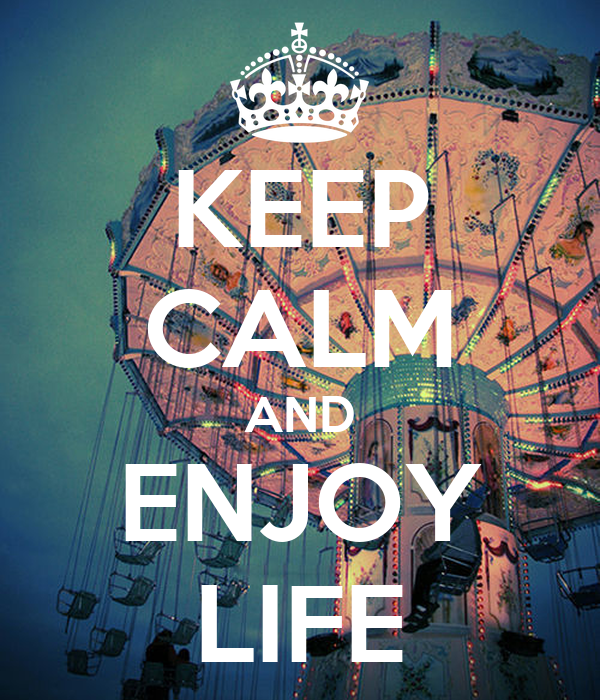 KEEP CALM AND ENJOY LIFE Poster | hoon_from_the_moon